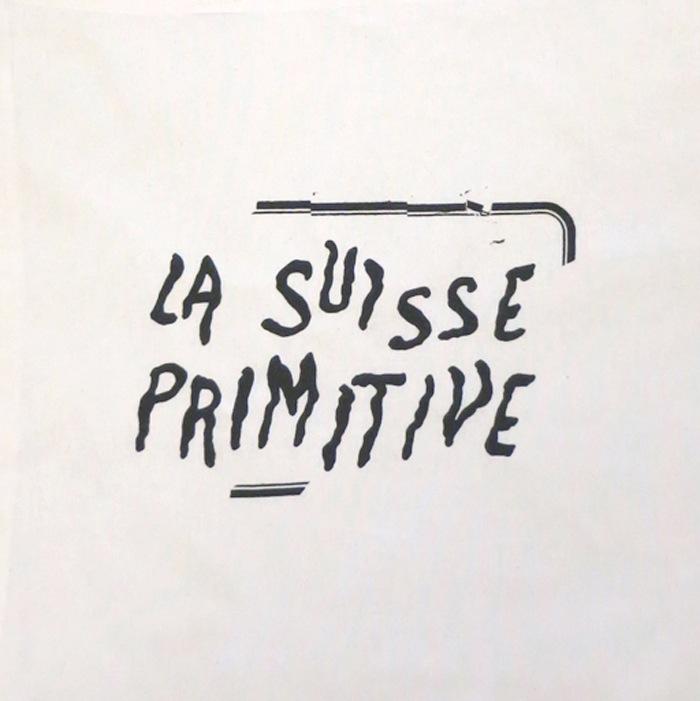 La Suisse Primitive
