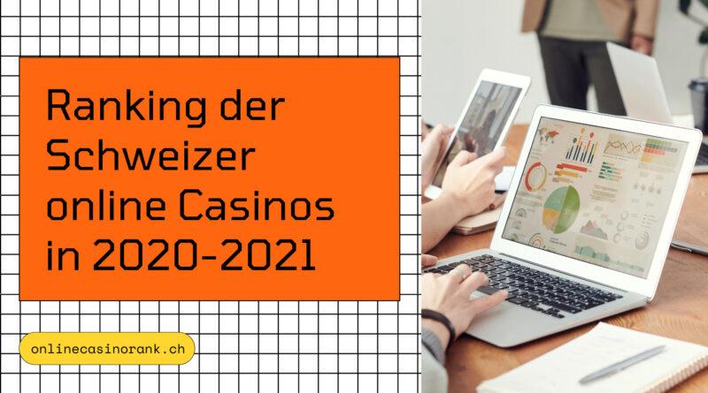 Die besten Schweizer online Casinos im Ranking (2020-2021)