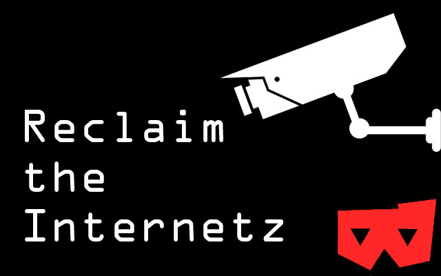 Reclaim The Internet